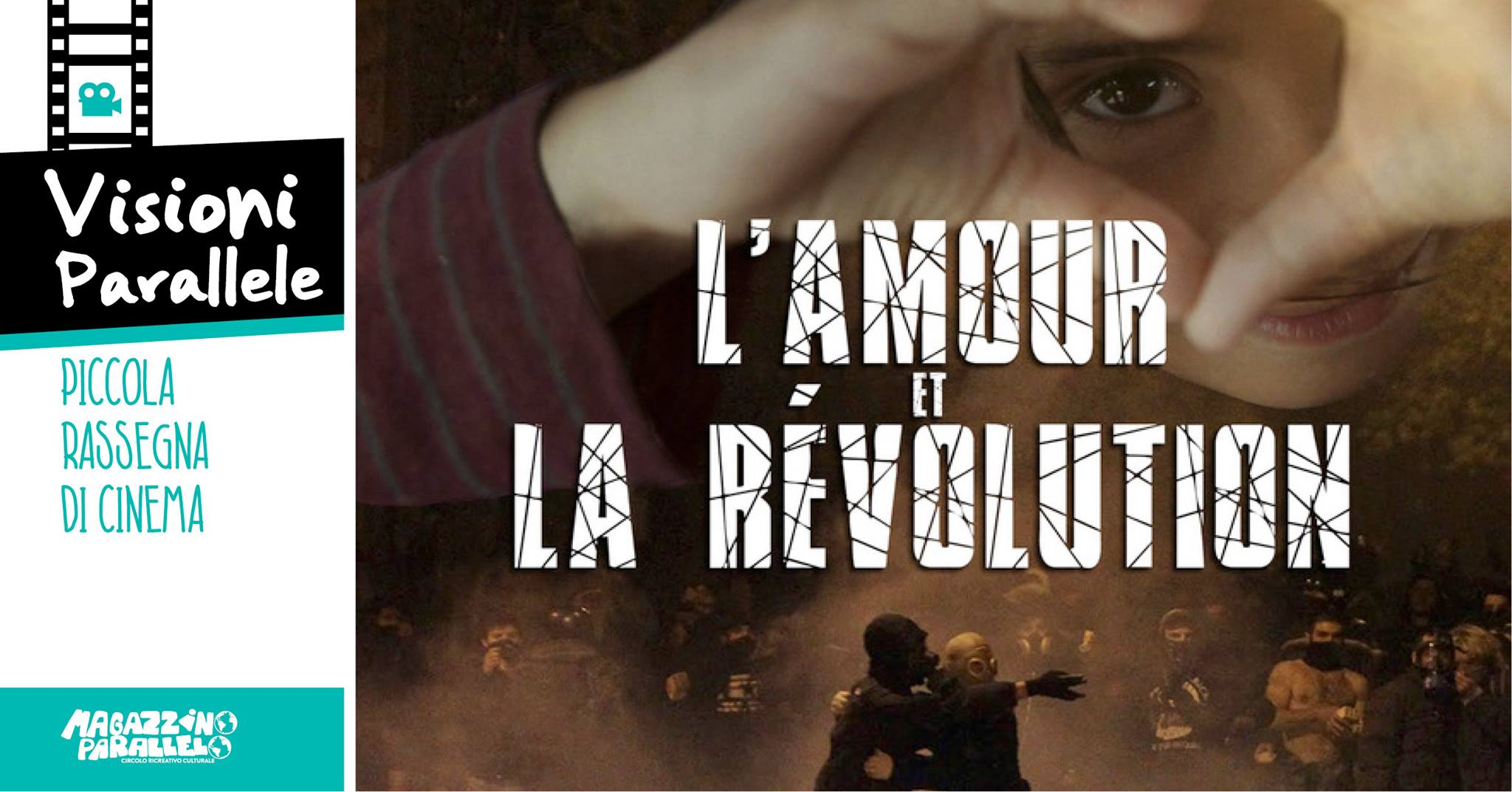 L'Amour et la Révolution ⌁ Visioni Parallele / Magaz Parallelo