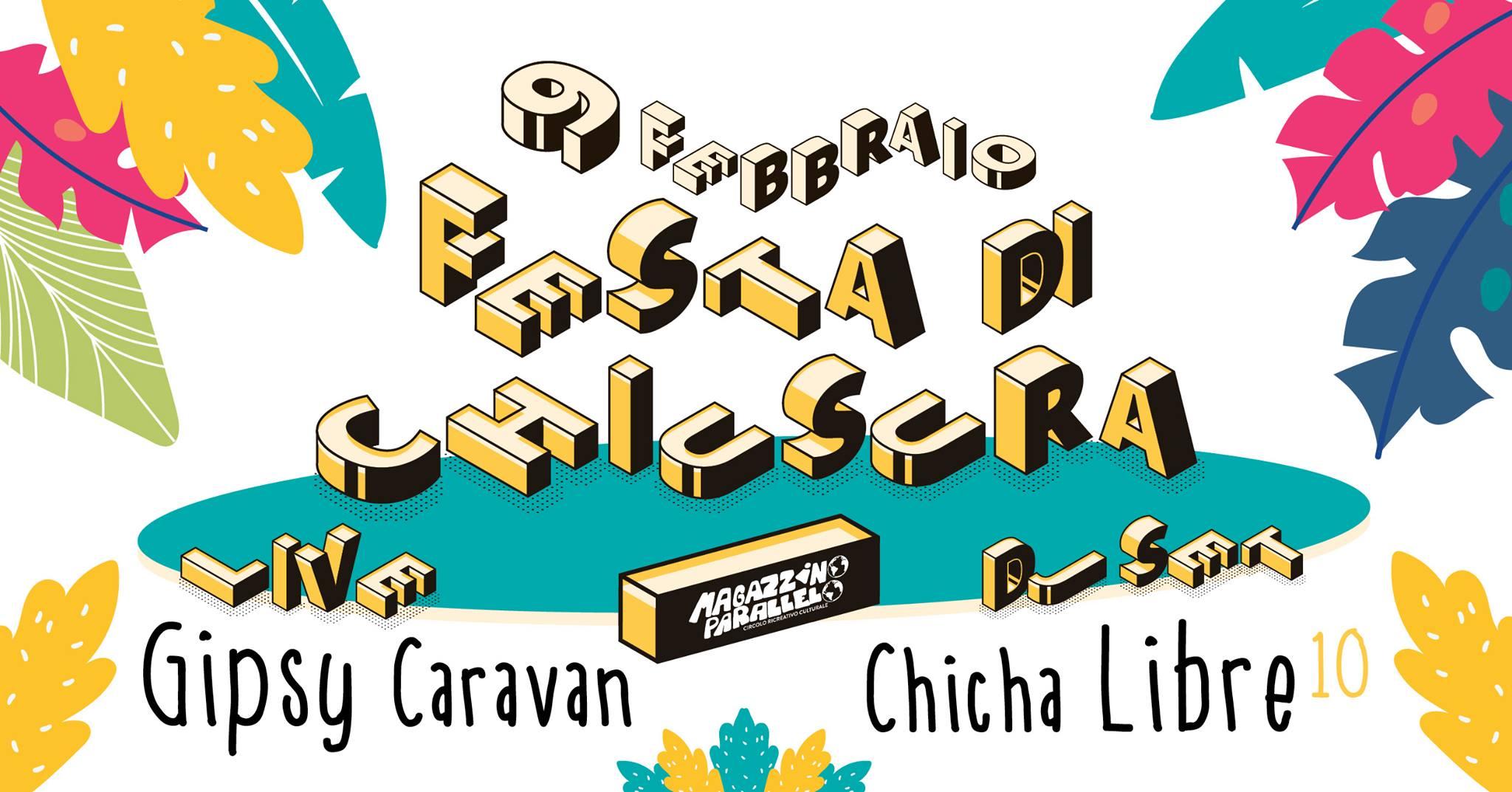 Festa di Chiusura ⌁ Gipsy ⌁ Cumbia ⌁ at Magazzino Parallelo