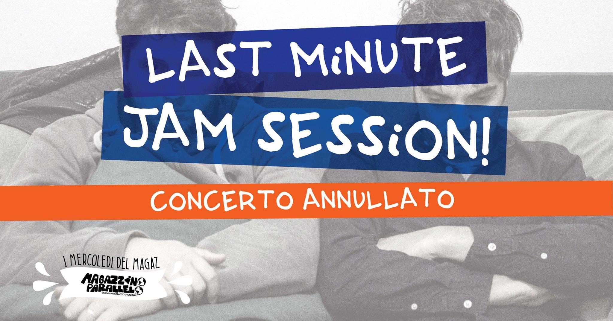 ✱ Last Minute JAM! ✱ Formazione Minima ↤ annullato ⌁ at Magazz