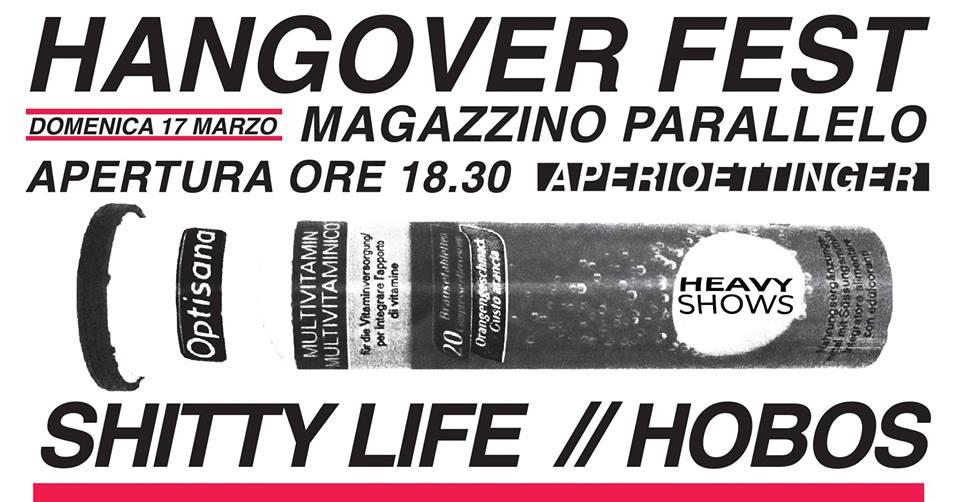 Shitty Life ⌁ Hobos / Hangover Fest / at Magazzino Parallelo