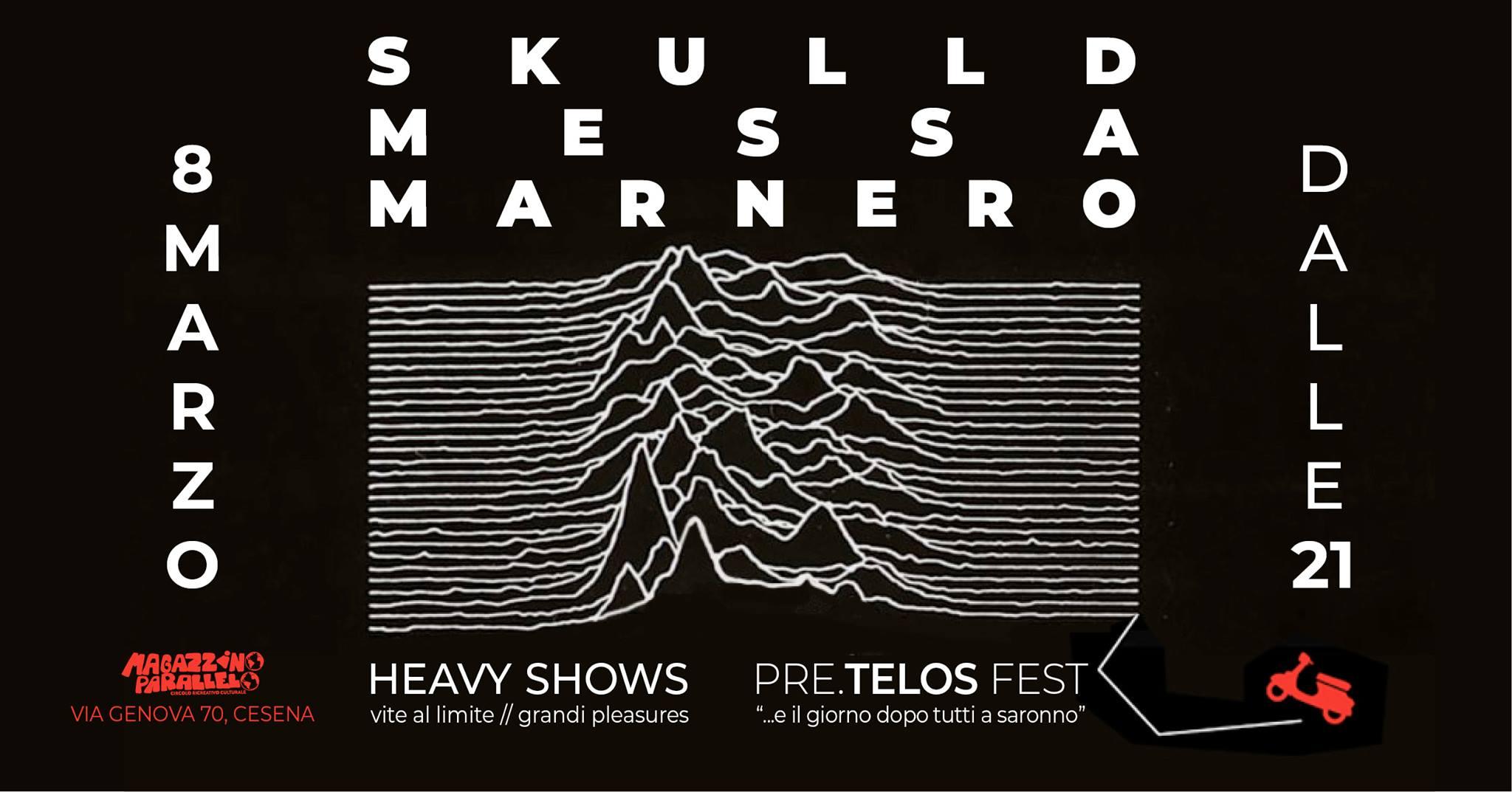 Skulld ⌁ Messa ⌁ Marnero // Heavy Shows at Magazzino Parallelo