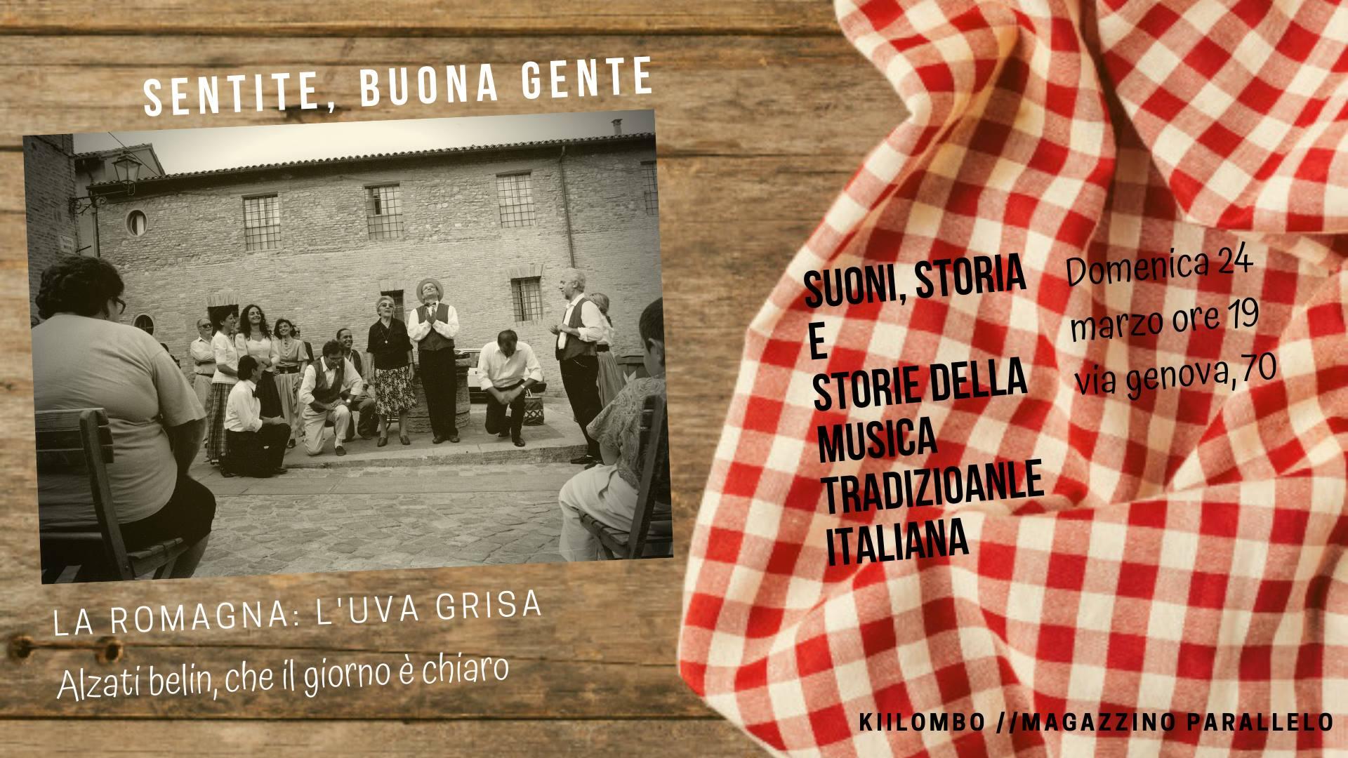 Sentite, buona gente // La Romagna // L'Uva Grisa