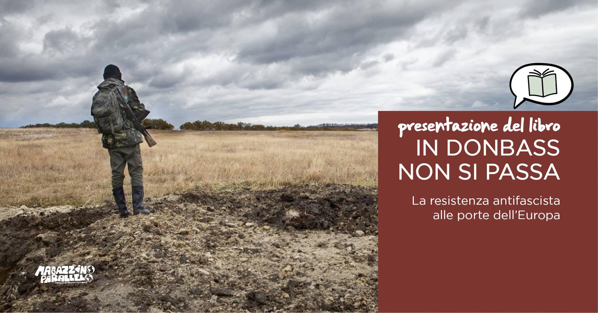 In Donbass non si passa / il libro / at Magazzino Parallelo