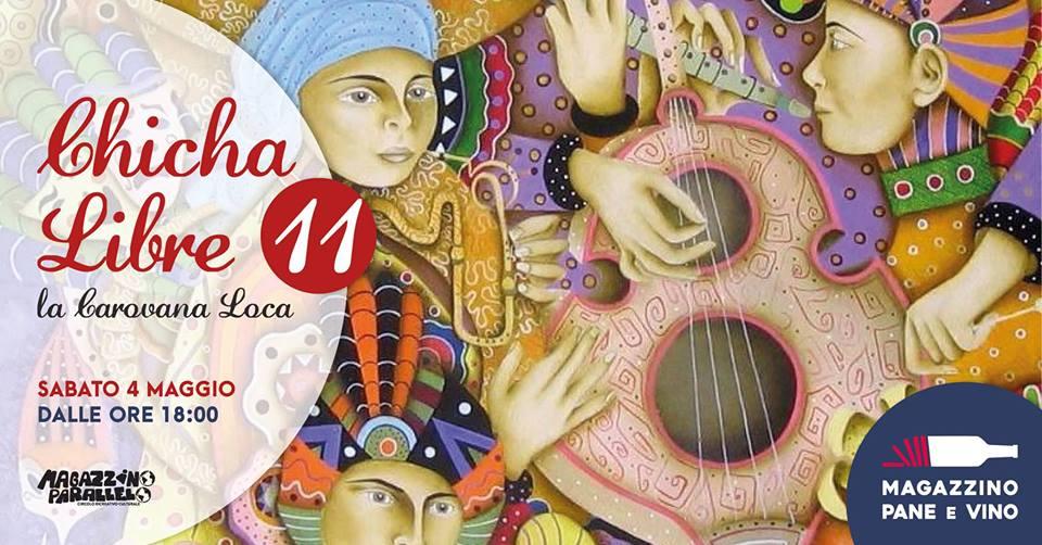 Chicha Libre ◆ la Caravana Loca ◆ at Magazzino Parallelo