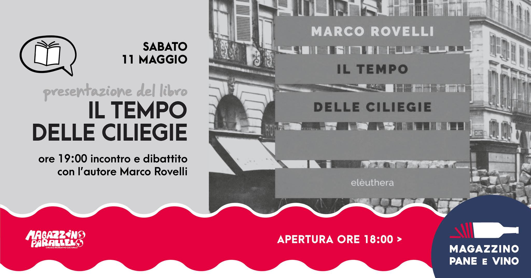 Il tempo delle ciliegie di Marco Rovelli / Magazzino Parallelo