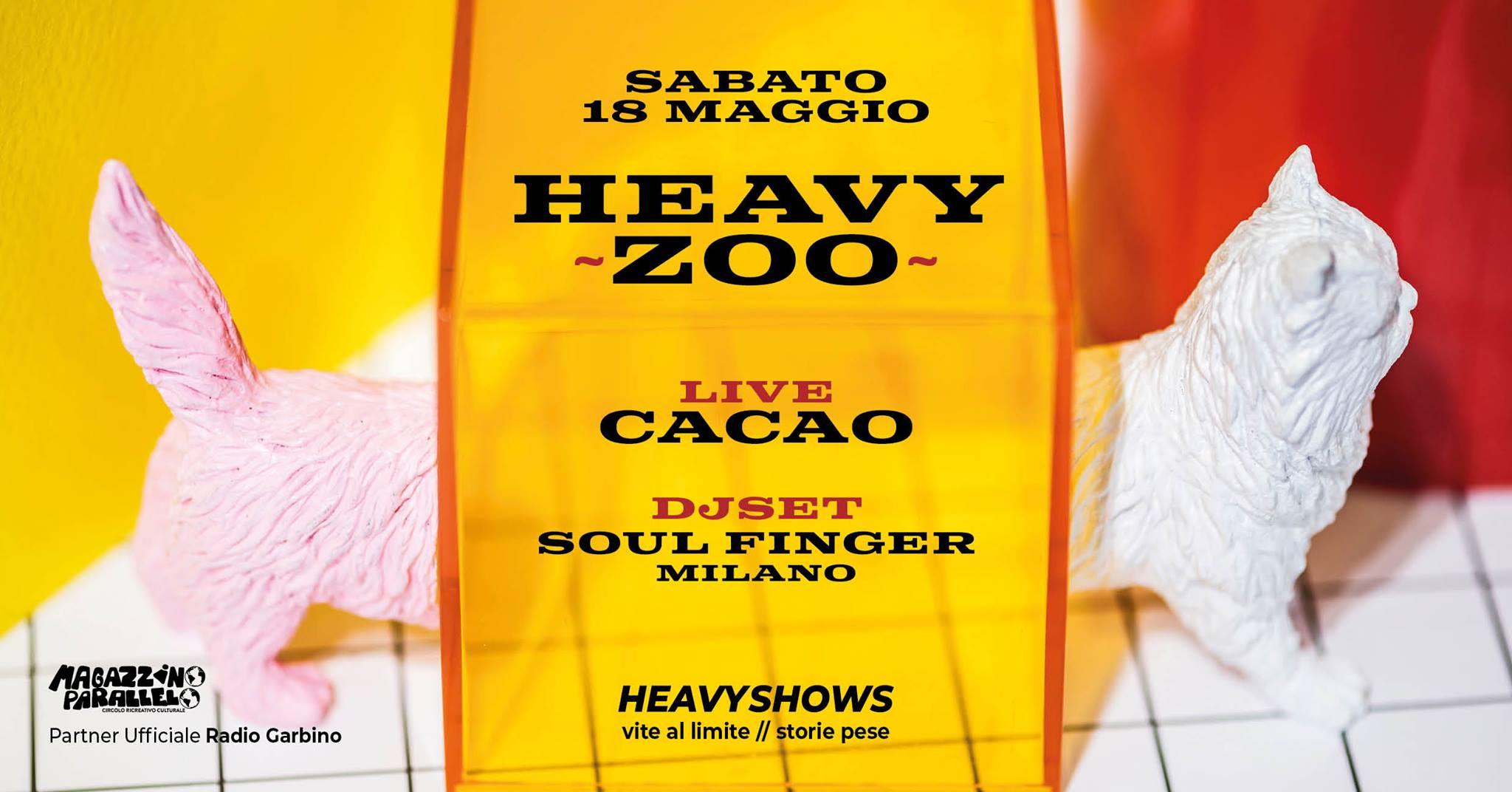 Cacao ⌁ Soul Finger / HeavyZoo / at Magazzino Parallelo