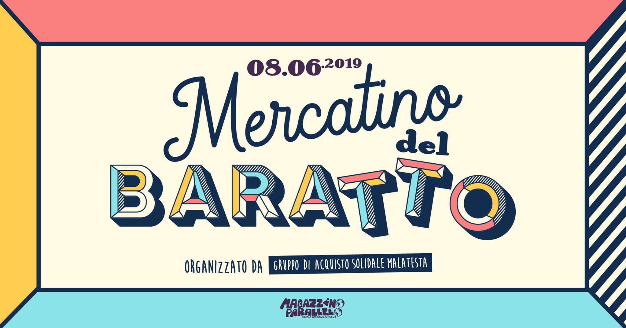 Mercatino del Baratto / at Magazzino Parallelo