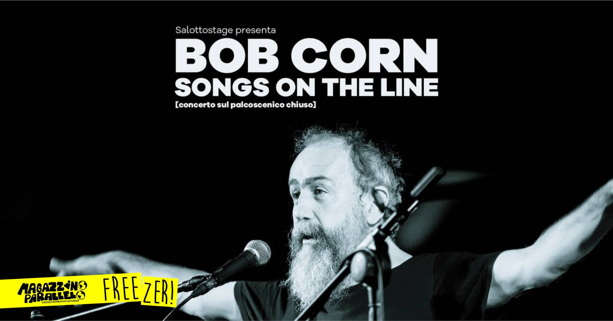 BOB CORN / Songs On The Line / at Freezer!