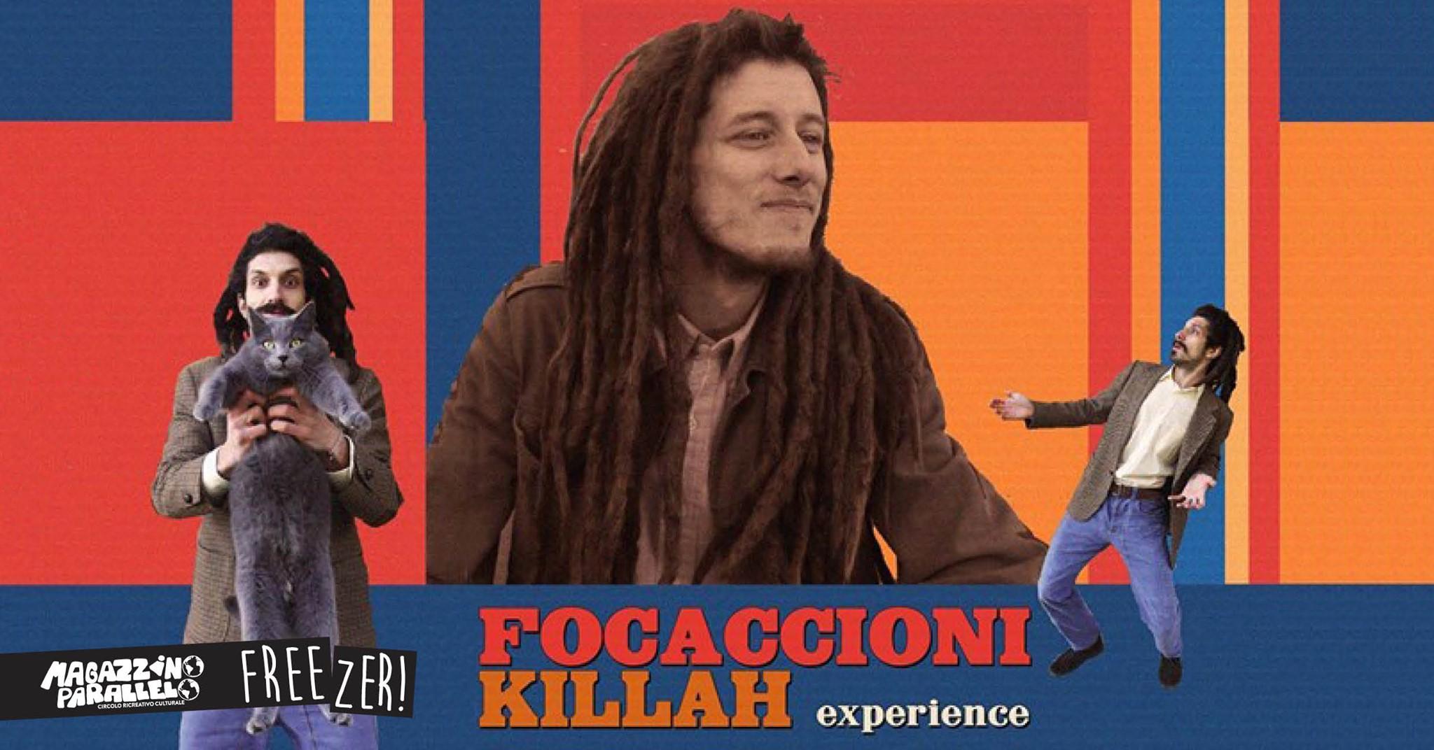 Focaccioni Killah experience / at Freezer!