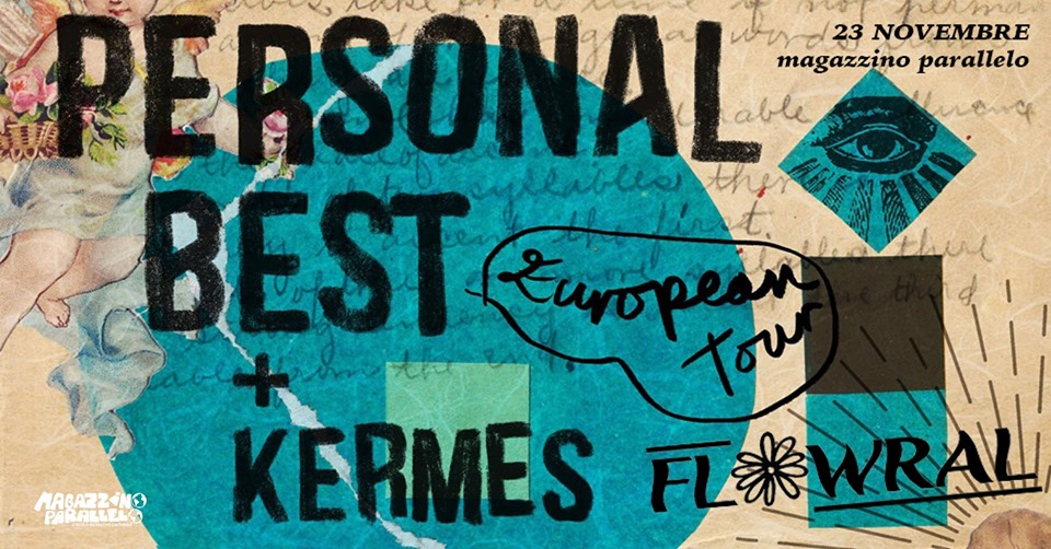 Flowral ⌁ Personal Best ⌁ Kermes / HeavyShows at Magaz Parallelo