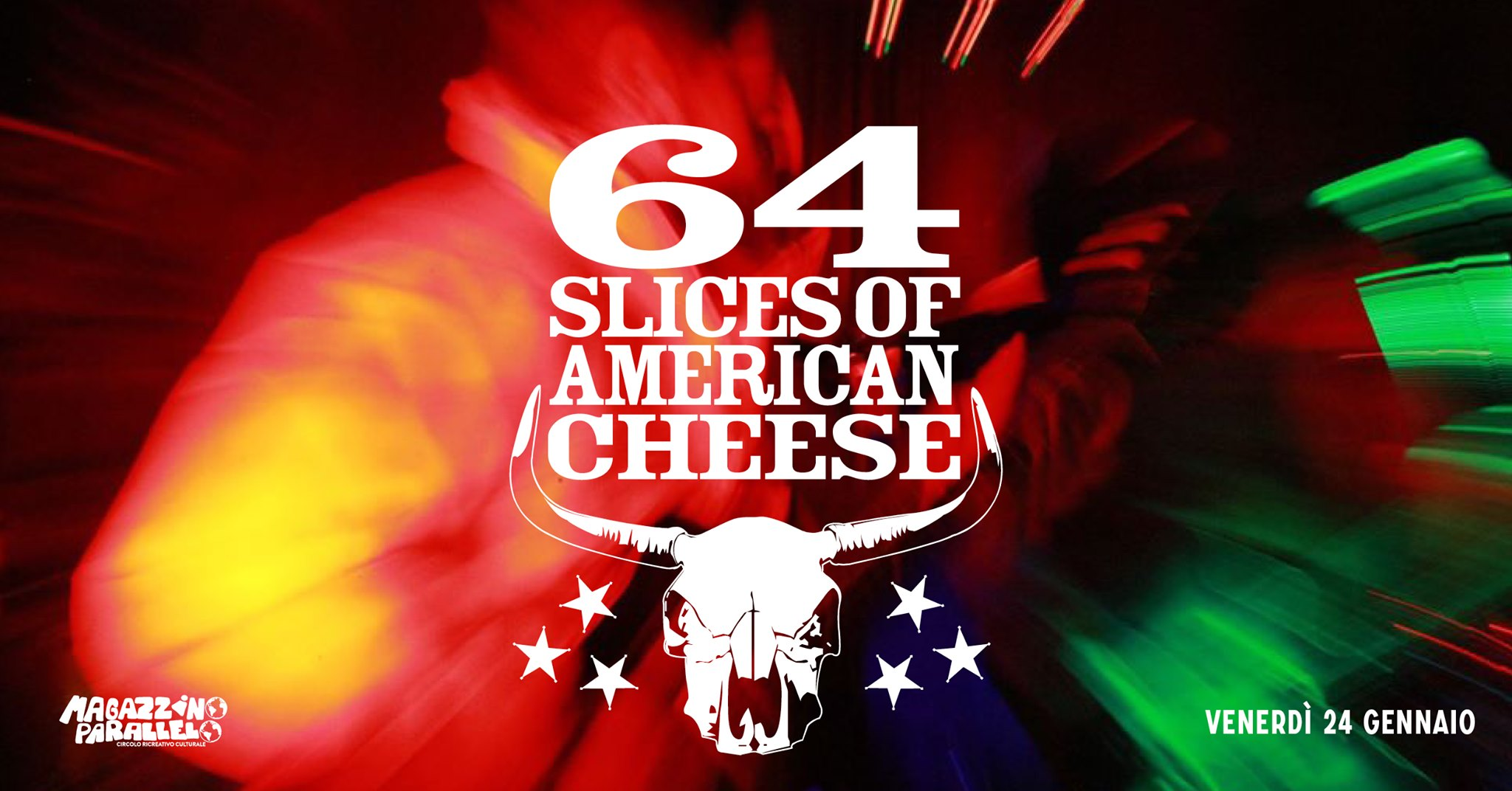 64 Slices of American Cheese / live / at Magazzino Parallelo
