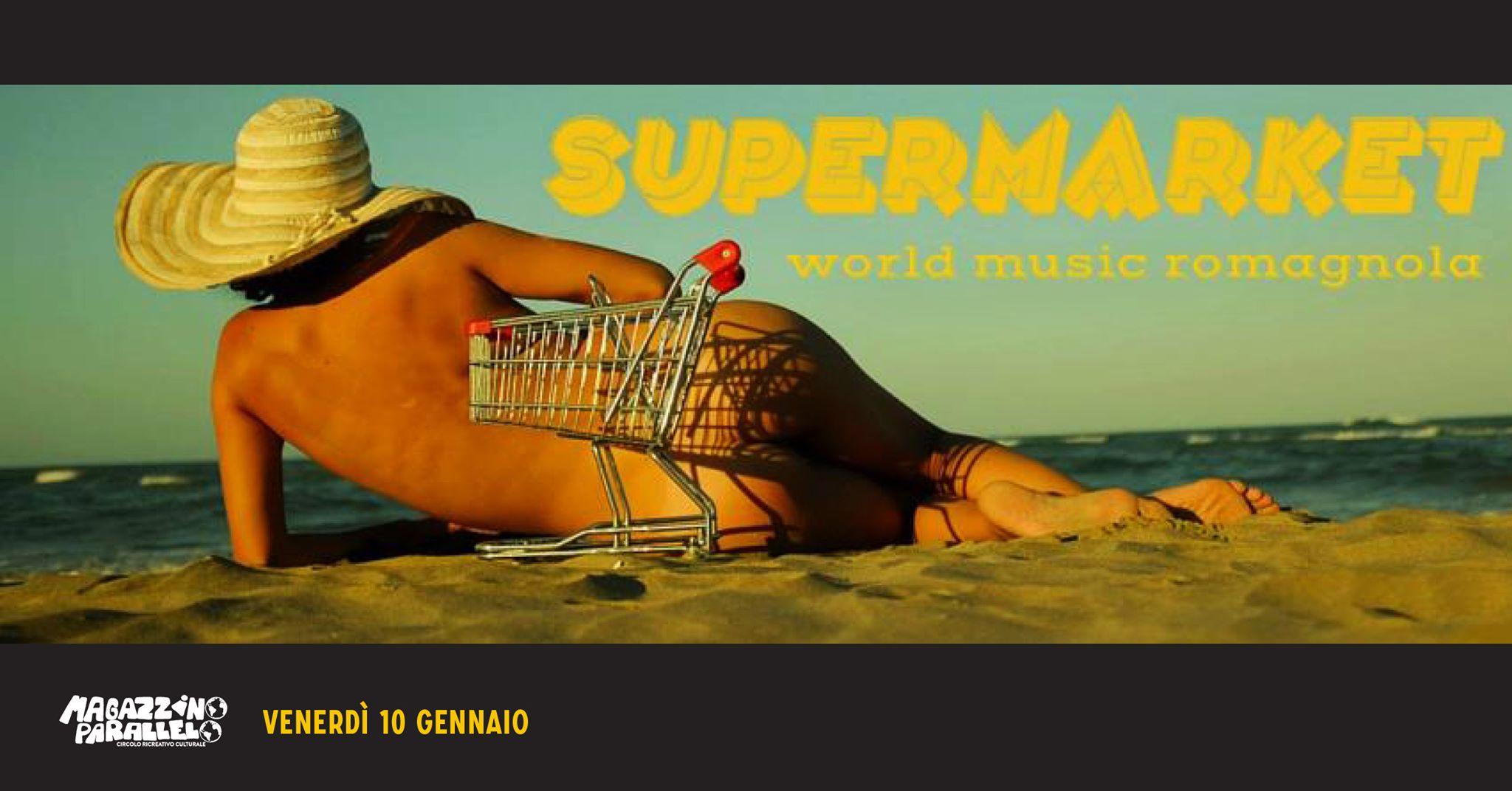Supermarket / world music romagnola / at Magazzino Parallelo