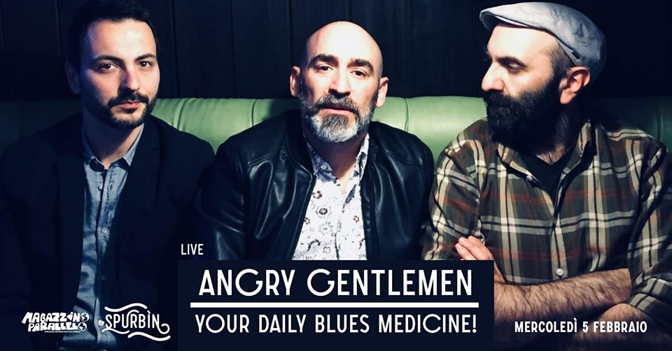Angry Gentlemen trio / at Spurbìn